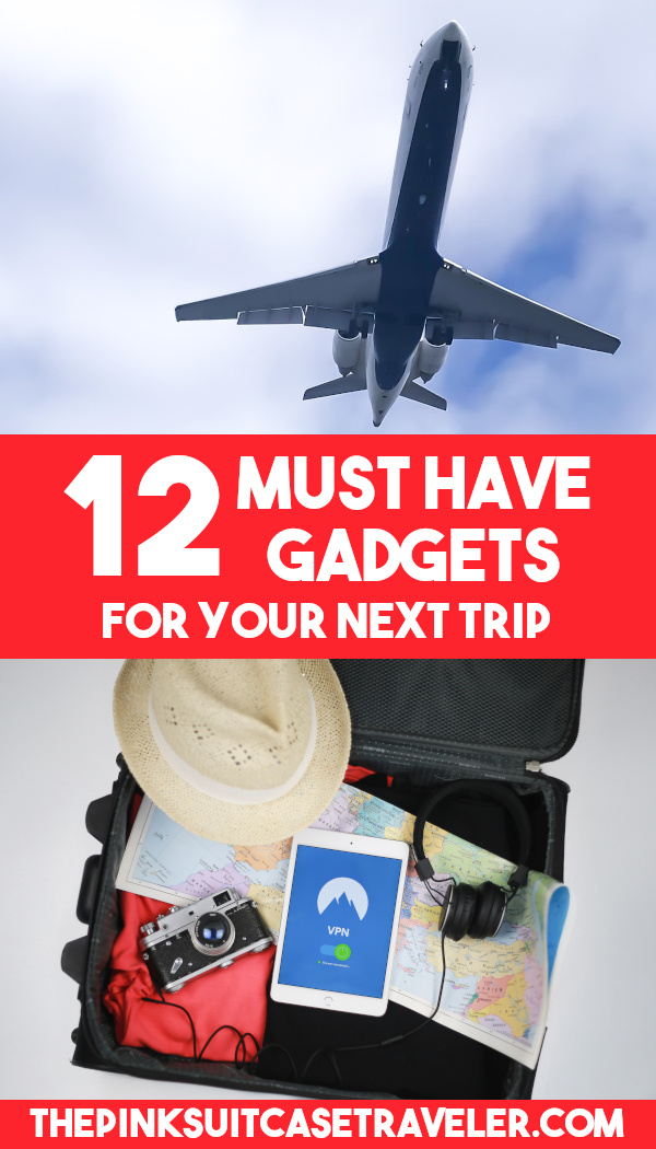 12 must have gadgets for your next trip