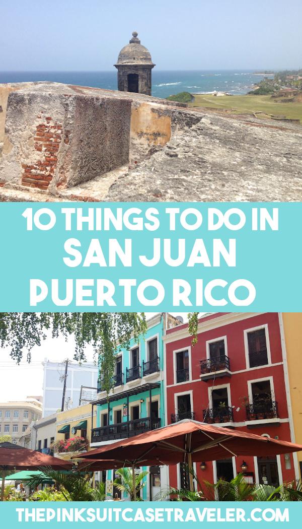 10 things to do in San Juan Puerto Rico